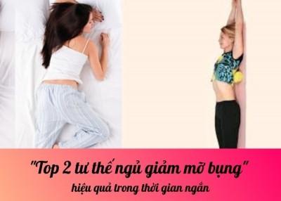 Top 2 tư thế ngủ giảm mỡ bụng hiệu quả trong thời gian ngắn